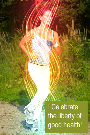 Celebrate the liberty of good health